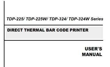 TSC TDP 225 Bar Code Printer User Guide